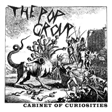 Review: The Pop Group – We Are Time / Cabinet Of Curiosities