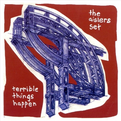 Review: The Aislers Set – Terrible Things Happen (reissue)