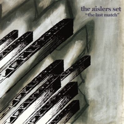 Review: The Aislers Set – The Last Match (reissue)