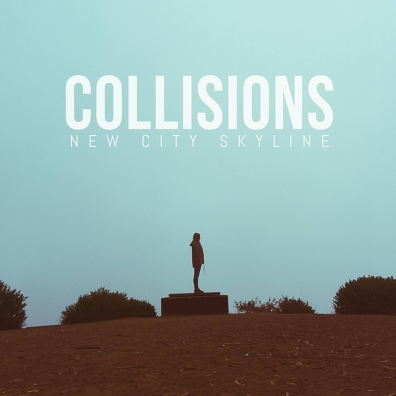 Local Review: New City Skyline – Collisions