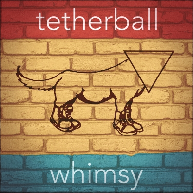 Review: Tetherball – Whimsy