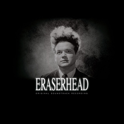 Review: David Lynch – Eraserhead: Original Soundtrack Recording