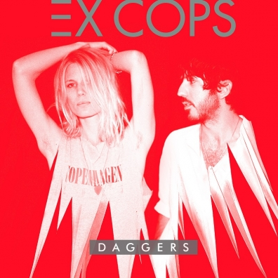 Review: Ex Cops – Daggers