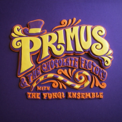 Review: Primus – Primus & the Chocolate Factory with the Fungi Ensemble