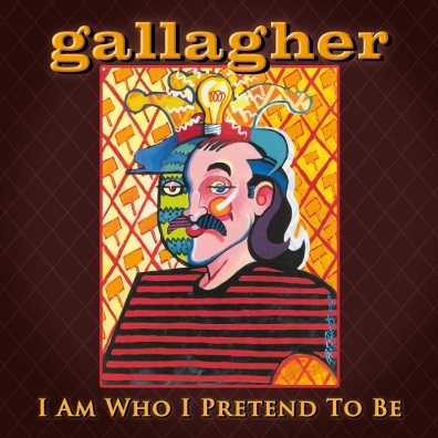 Review: Gallagher – I Am Who I Pretend To Be