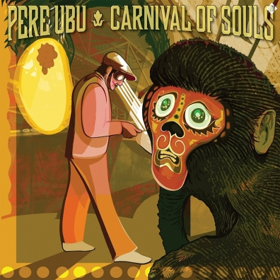 Review: Pere Ubu – Carnival Of Souls