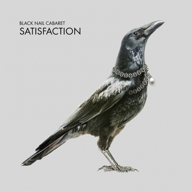 Review: Black Nail Cabaret – Satisfaction