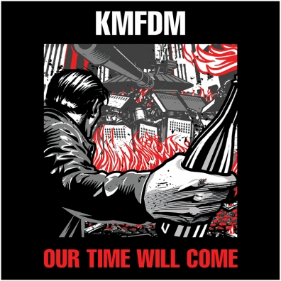 Review: KMFDM – Our Time Will Come