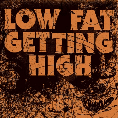 Review: Low Fat Getting High – Self-Titled