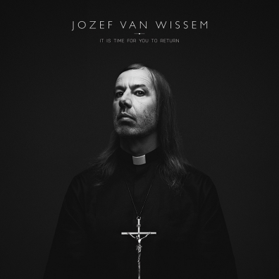 Review: Jozef Van Wissem – It Is Time For You to Return