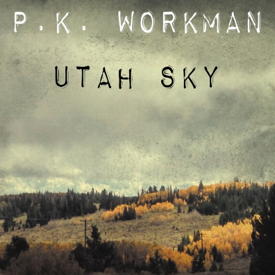 Local Review: P. K. Workman – Utah Sky