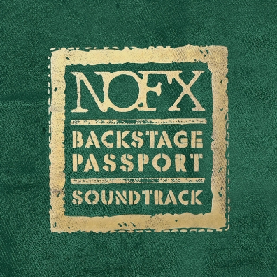 Review: NOFX – Backstage Passport Soundtrack