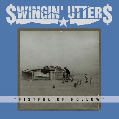 Review: Swingin' Utters – Fistful of Hollow