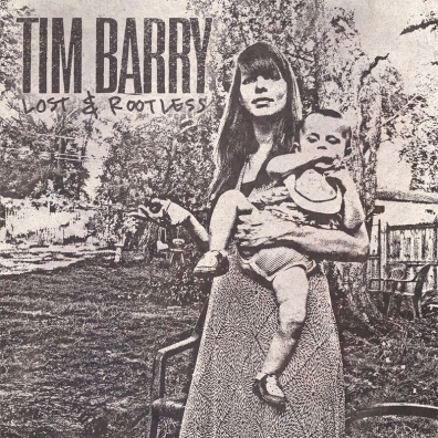 Review: Tim Barry – Lost & Rootless