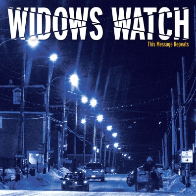 Review: Widows Watch – This Message Repeats