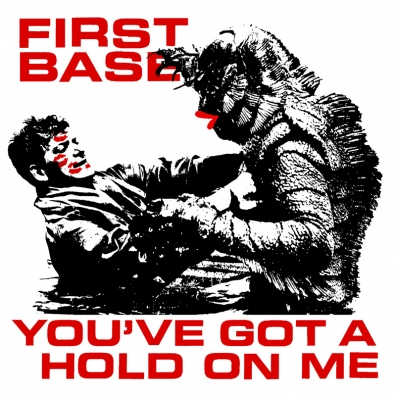 Review: First Base – You've Got A Hold On Me EP