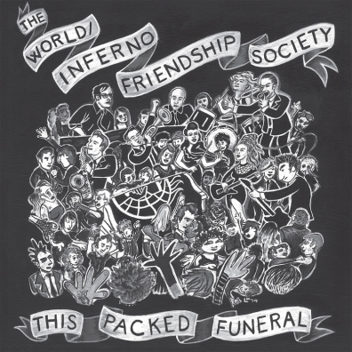 Review: The World/Inferno Friendship Society – This Packed Funeral
