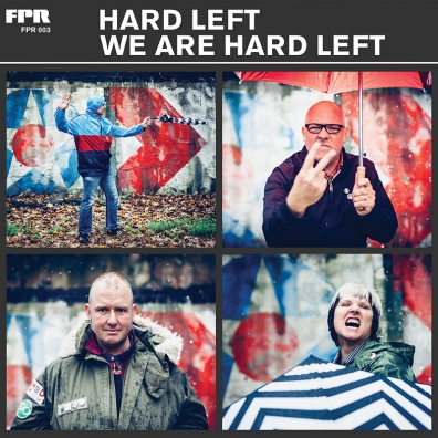 Review: Hard Left – We Are Hard Left