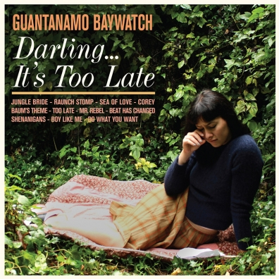 Review: Guantanamo Baywatch – Darling… It's Too Late