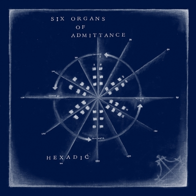 Review: Six Organs of Admittance – Hexadic