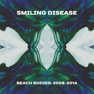 Review: Smiling Disease – Beach Bodies: 2008-2014