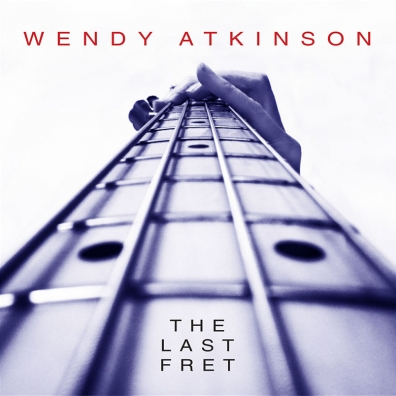 Review: Wendy Atkinson – The Last Fret