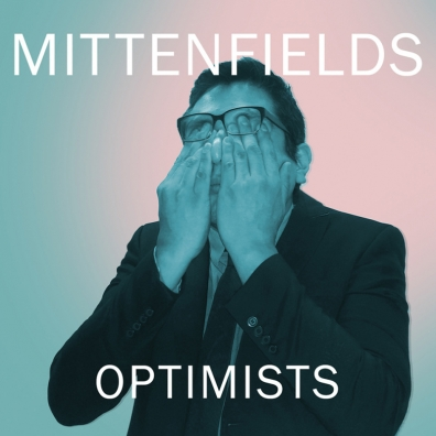 Review: Mittenfields – Optimists