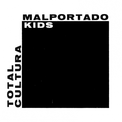 Review: Malportado Kids – Total Cultura