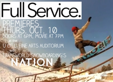 Locals Only: Full Service Premiere and Transworld Snowboarding's Nation 10.10