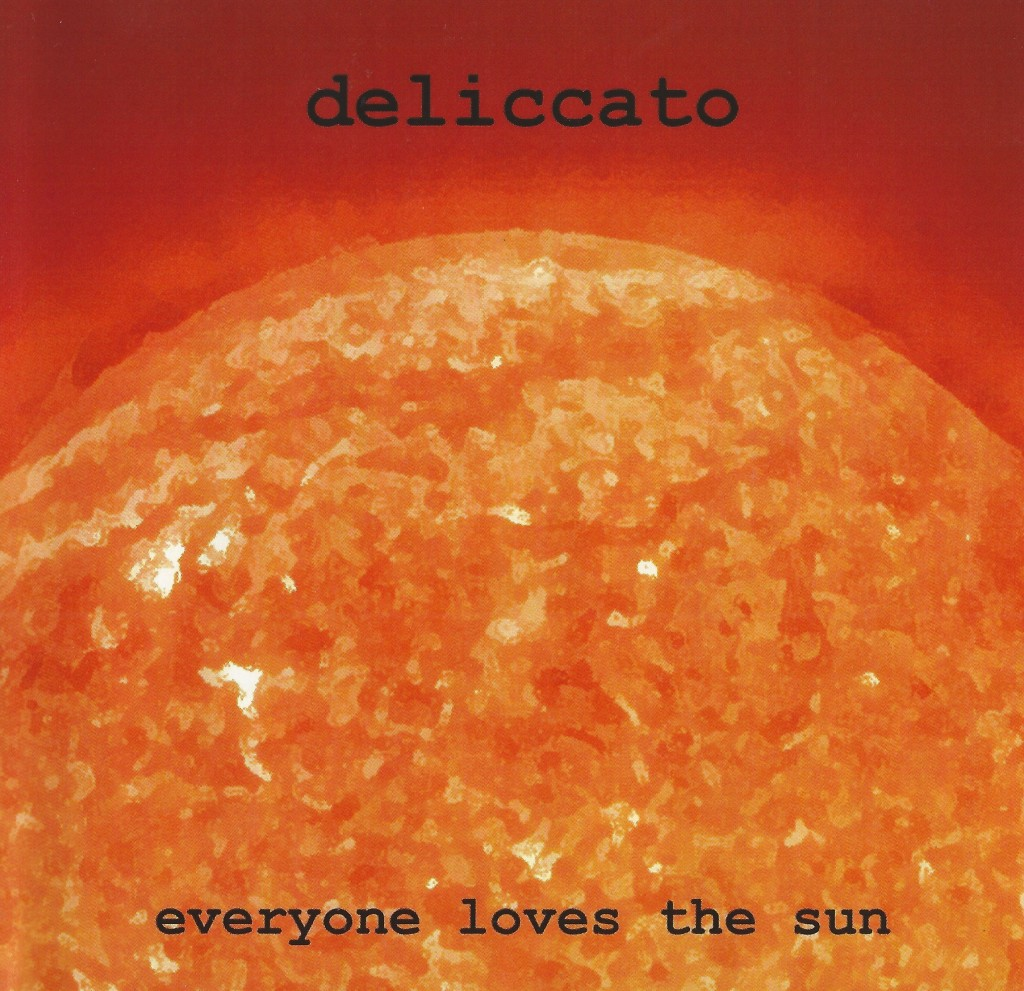 Local Review: Deliccato – Everyone Loves the Sun