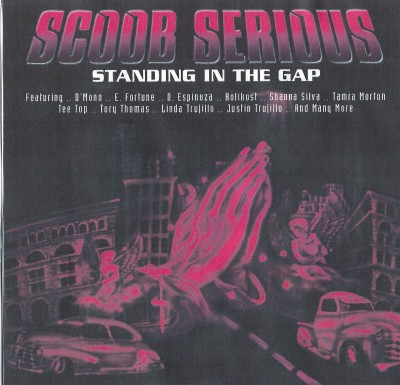 SCOOB SERIOUS_STANDING IN THE GAP