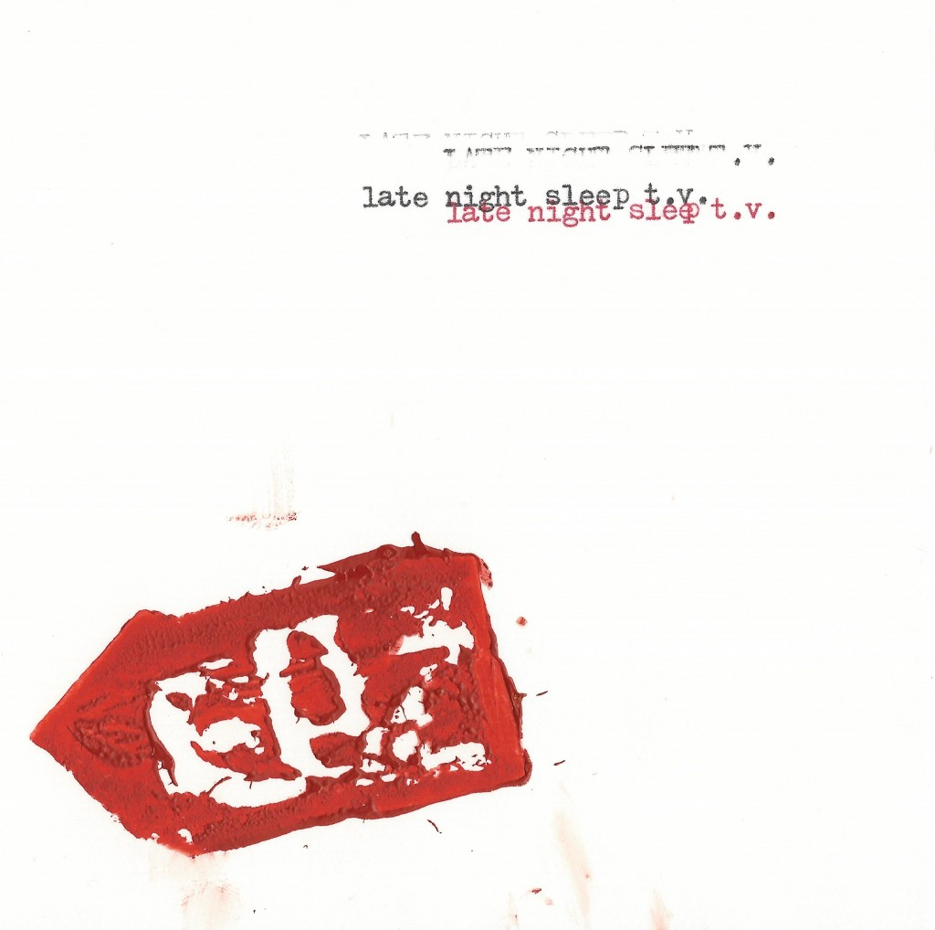 Local Review: Late Night Sleep T.V. – Self-Titled