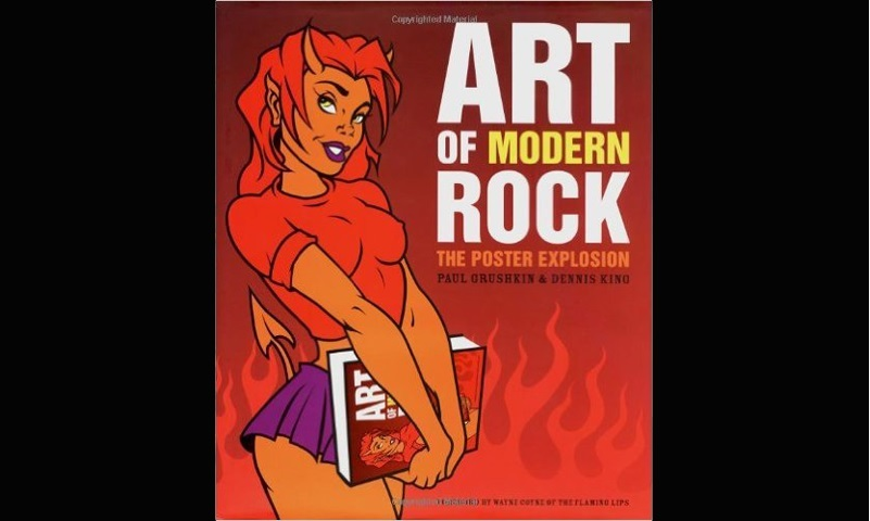 Review: THE ART OF MODERN ROCK: THE POSTER EXPLOSION
