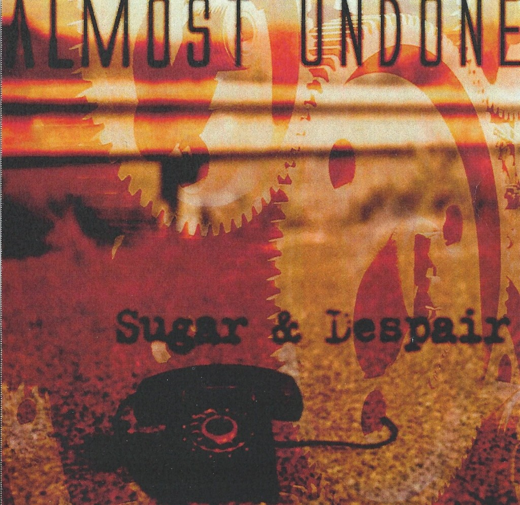 Local Review:  Almost Undone – Sugar & Despair