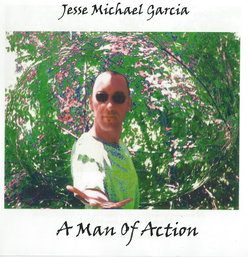 Local Review: Jesse Michael Garcia – A Man Of Action
