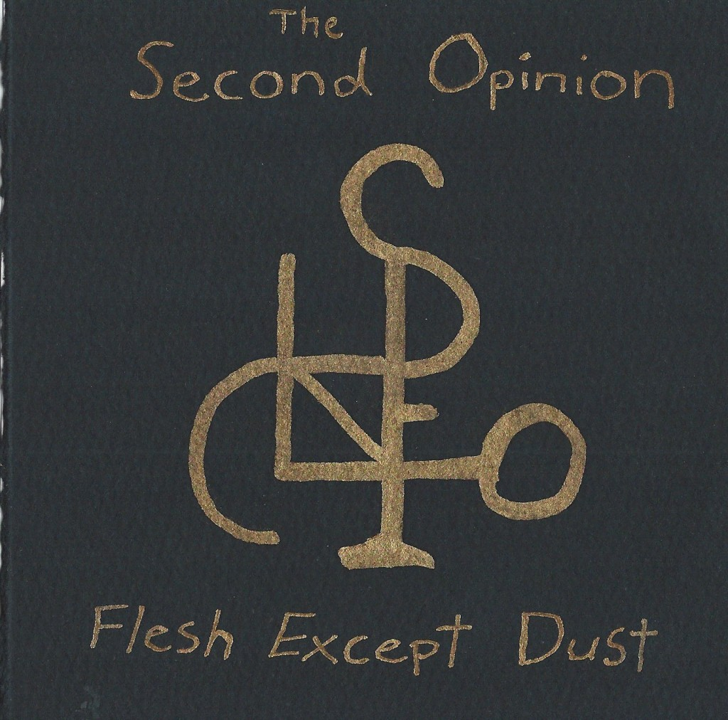 Local Review: The Second Opinion – Flesh Except Dust