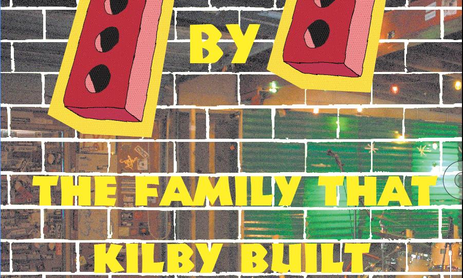 The Family That Kilby Built