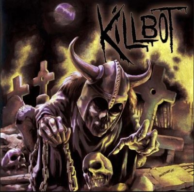 Killbot | Welcome to the Cemetery | Self-Released