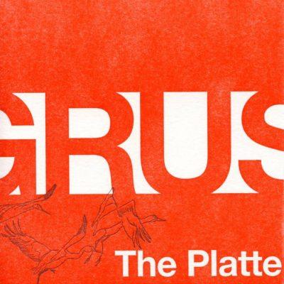 The Platte | Grus | Hankie Frankie Music
