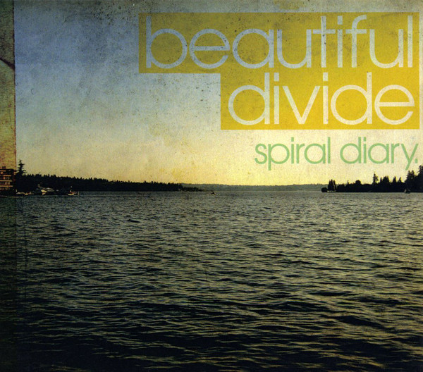 Spiral Diary | Beautiful Divide | Someday Records
