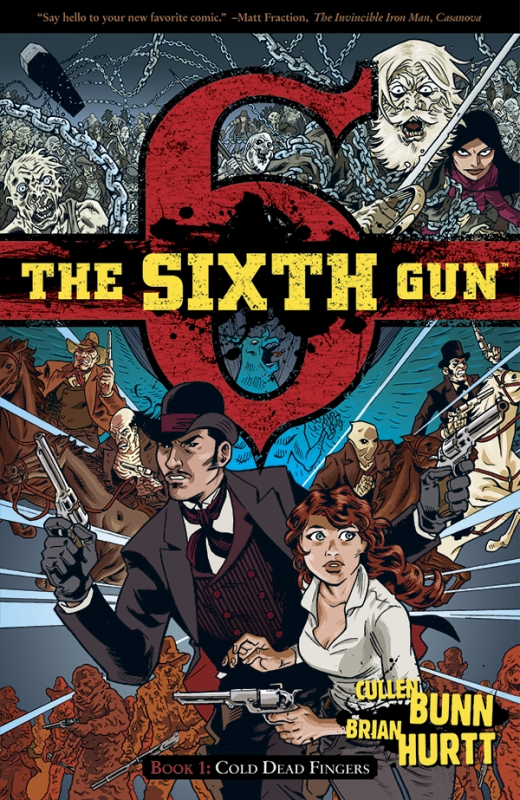 The Sixth Gun: Clear Lines, Clear Story, Clear Brilliance