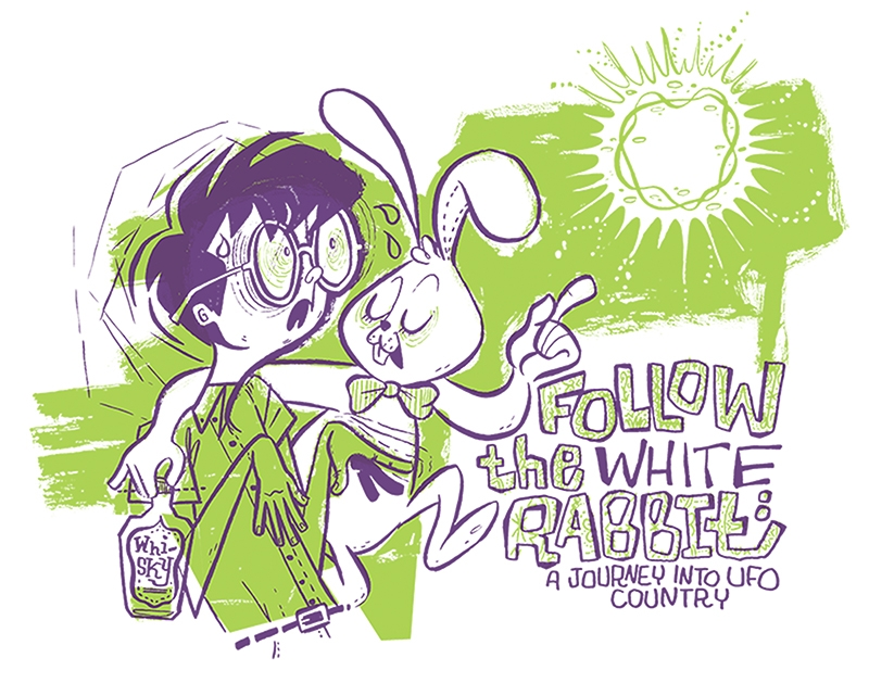 Follow the White Rabbit: A Journey Into UFO Country