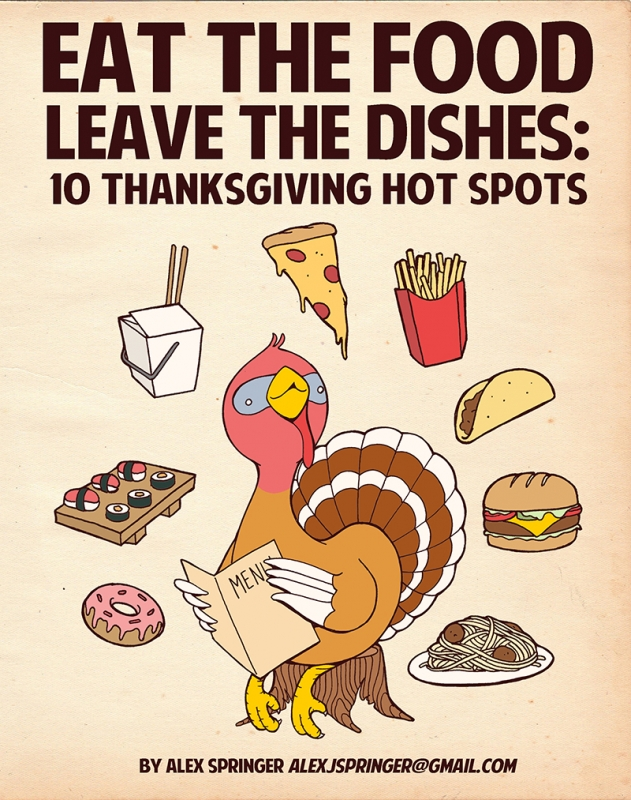 Eat the Food, Leave the Dishes: 10 Thanksgiving Hotspots