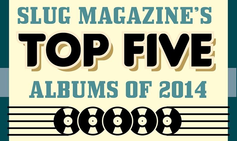 SLUG Mag's Top 5 Albums of 2014