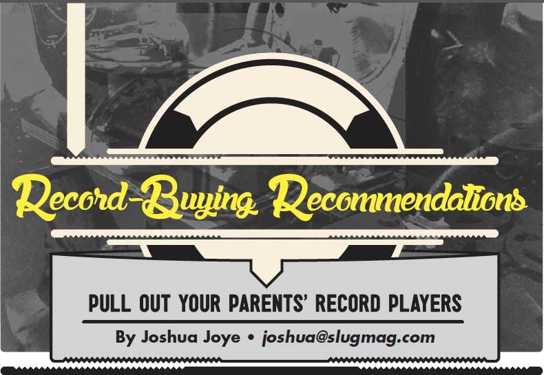 Record-Buying Recommendations: Pull Out Your Parents' Record Players