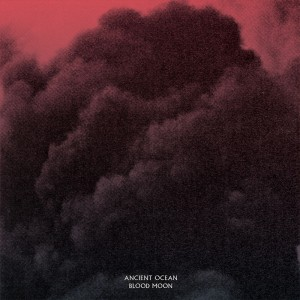 ancient ocean blood moon album cover