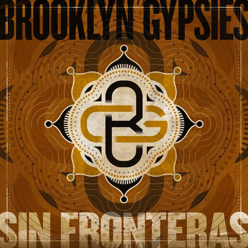 Review: Brooklyn Gypsies – Sin Fronteras