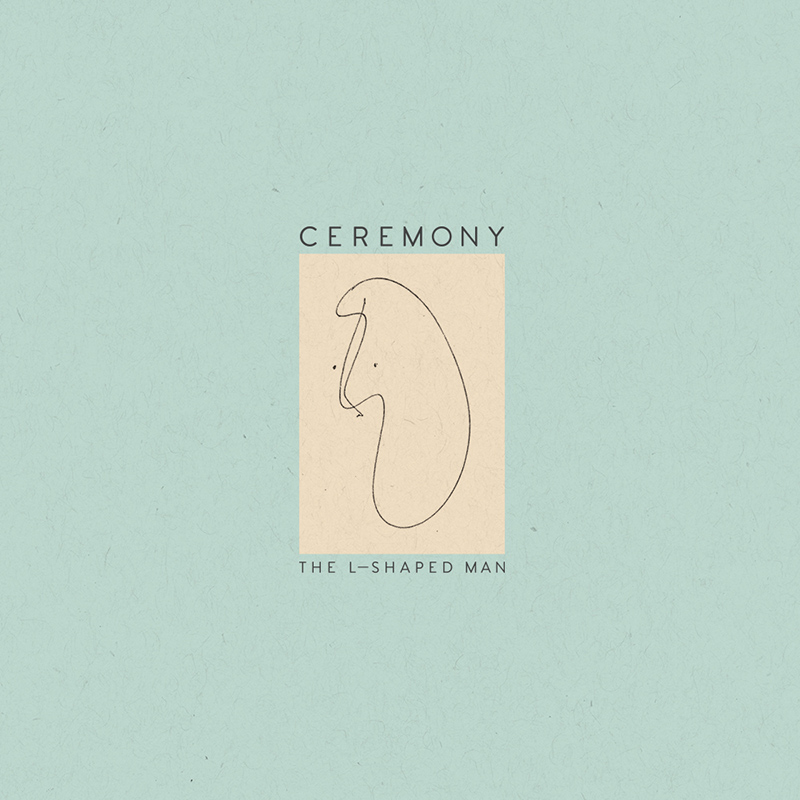 Review: Ceremony – The L-Shaped Man