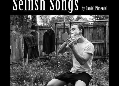 Daniel Pimentel – Selfish Songs