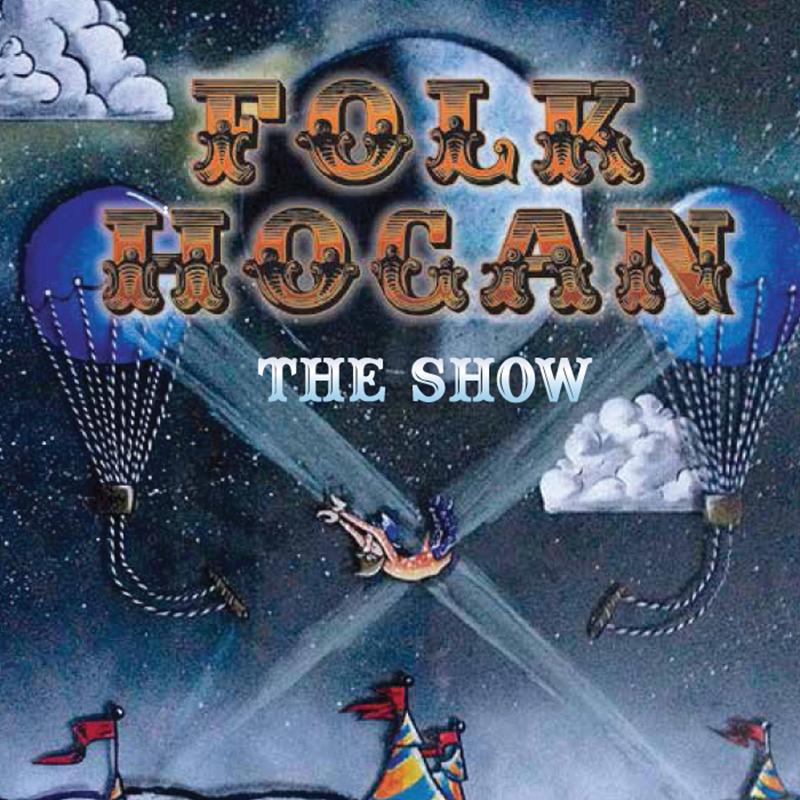 Local Review: Folk Hogan – The Show